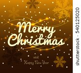 merry christmas and happy new... | Shutterstock .eps vector #540125020