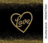 glitter love heart | Shutterstock .eps vector #540407464