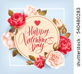 romantic valentine card with... | Shutterstock .eps vector #540480283