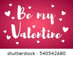 be my valentine card with... | Shutterstock .eps vector #540542680