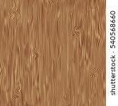 wood texture background  vector    Shutterstock .eps vector #540568660