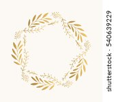 gold floral round frame. vector.... | Shutterstock .eps vector #540639229
