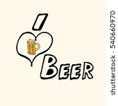 home brewed beer house crafted...   Shutterstock . vector #540660970