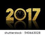 shiny 2017   happy new year  ... | Shutterstock . vector #540663028