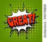 lettering great  cool. comic...   Shutterstock .eps vector #540758800