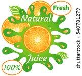 natural juice fresh orange  100 ... | Shutterstock .eps vector #540781279