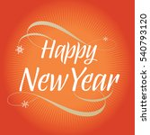 happy new year typography and... | Shutterstock .eps vector #540793120