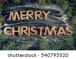 phraze merry christmas from... | Shutterstock . vector #540795520