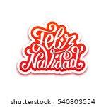 merry christmas hand lettering...   Shutterstock .eps vector #540803554
