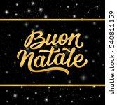 merry christmas italian... | Shutterstock .eps vector #540811159