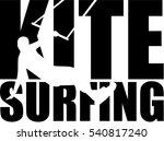kitesurfing word with silhouette | Shutterstock .eps vector #540817240