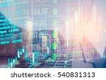 double exposure businessman and ... | Shutterstock . vector #540831313