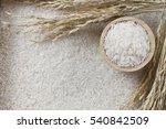 food background.jasmine rice in ... | Shutterstock . vector #540842509