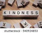kindness word written in wooden ... | Shutterstock . vector #540924853