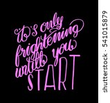 its only frightening until you... | Shutterstock .eps vector #541015879