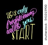 its only frightening until you... | Shutterstock .eps vector #541015900
