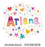 ariana girls name decorative... | Shutterstock .eps vector #541081828