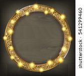 round gold frame on a wooden... | Shutterstock .eps vector #541299460