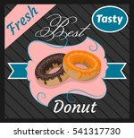 best tasty donut  fresh ... | Shutterstock .eps vector #541317730