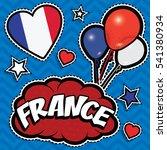 happy birthday france   pop art ... | Shutterstock .eps vector #541380934