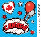 happy birthday canada   pop art ... | Shutterstock .eps vector #541386538