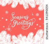 season's greetings card for new ... | Shutterstock .eps vector #541390054