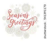 season's greetings card. vector ... | Shutterstock .eps vector #541391170