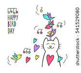 happy bird day. birthday... | Shutterstock .eps vector #541529080