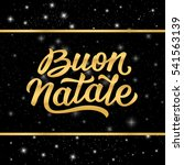 merry christmas italian... | Shutterstock . vector #541563139