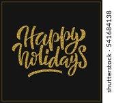hand lettering inscription... | Shutterstock . vector #541684138