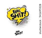 comic speech bubble with... | Shutterstock .eps vector #541695328
