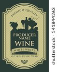 wine label with the silhouette...   Shutterstock .eps vector #541844263