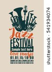 poster for the jazz festival... | Shutterstock .eps vector #541934074