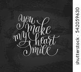 you make my heart smile... | Shutterstock .eps vector #542059630