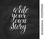 write your own story... | Shutterstock .eps vector #542059660