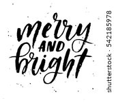 merry and bright hand lettering   Shutterstock .eps vector #542185978