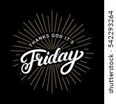 thanks god it is friday hand... | Shutterstock .eps vector #542293264