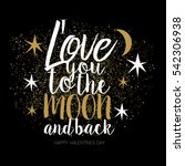 i love you to the moon and back ... | Shutterstock .eps vector #542306938