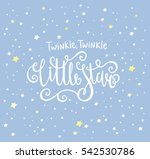 twinkle twinkle little star... | Shutterstock .eps vector #542530786