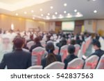 blur of business conference and ... | Shutterstock . vector #542837563