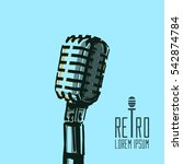 retro microphone  vintage ... | Shutterstock .eps vector #542874784