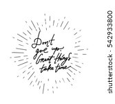 don't give up. hand lettering... | Shutterstock .eps vector #542933800