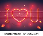 neon sign  i love you with... | Shutterstock .eps vector #543052324