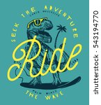 seek the adventure   ride the... | Shutterstock .eps vector #543194770