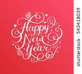 happy new year  lettering... | Shutterstock .eps vector #543418039