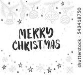 christmas greeting card ... | Shutterstock .eps vector #543418750