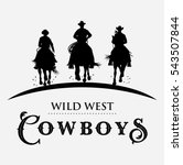 silhouette of three cowboys... | Shutterstock .eps vector #543507844