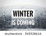 winter is coming text with... | Shutterstock . vector #543528616