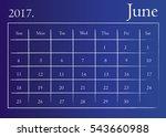 calendar for june 2017. june... | Shutterstock .eps vector #543660988
