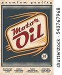 motor oil retro vector poster... | Shutterstock .eps vector #543767968